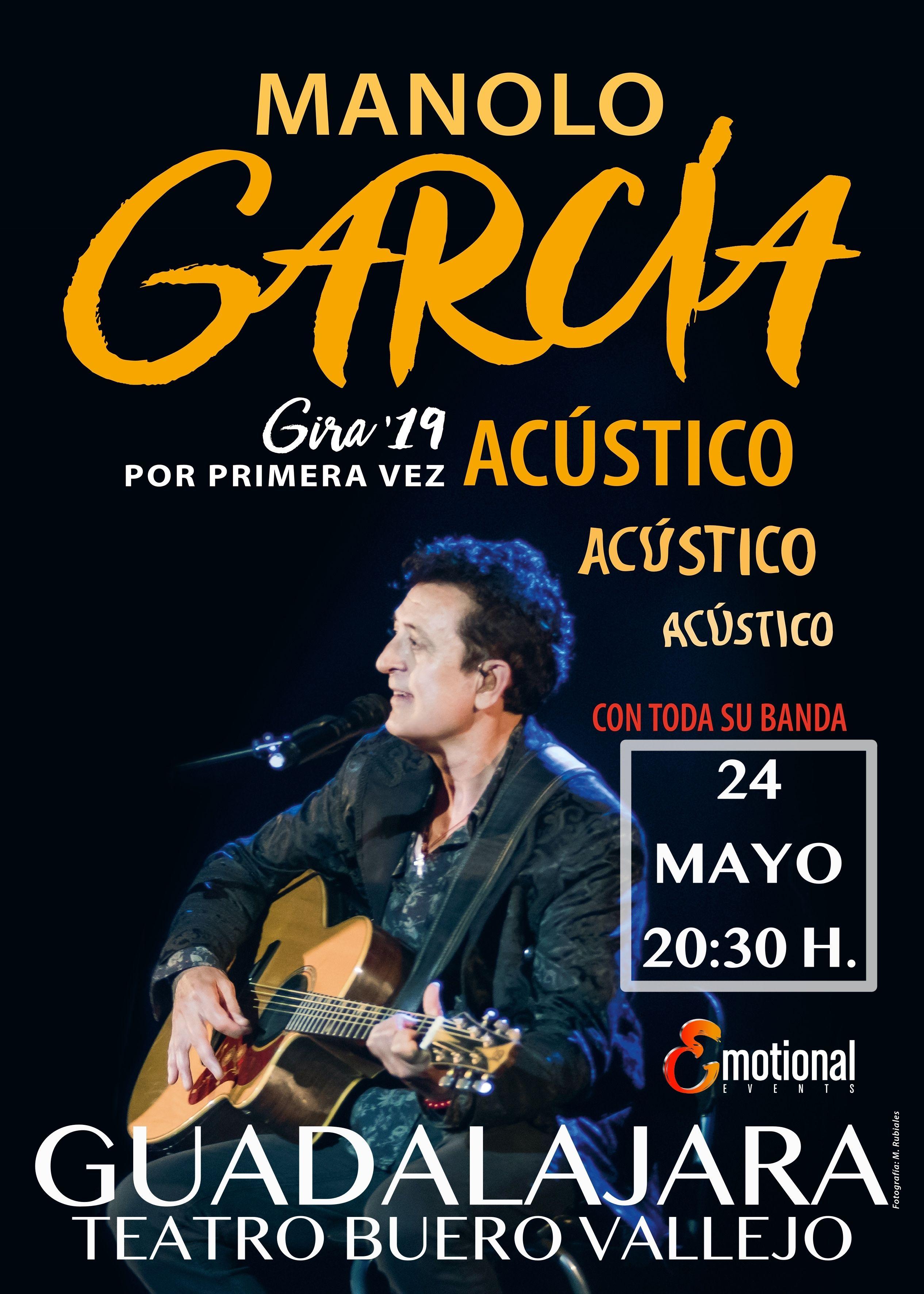 MANOLO GARCIA ACUSTICO Guadalajara emotional